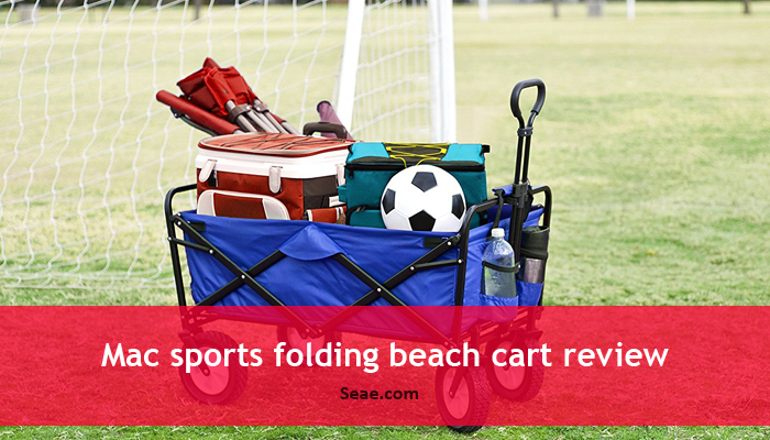 Mac sports folding beach cart review
